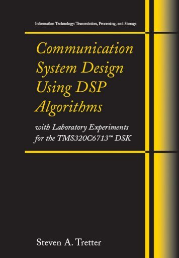 Communication System Design Using DSP Algorithms - DSP-Book