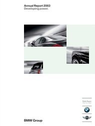 Annual Report 2003 Developing power. - BMW Group
