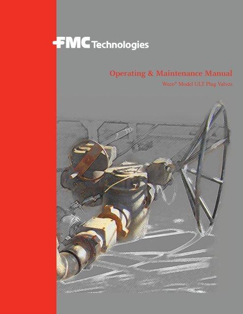 Operating & Maintenance Manual - FMC Technologies