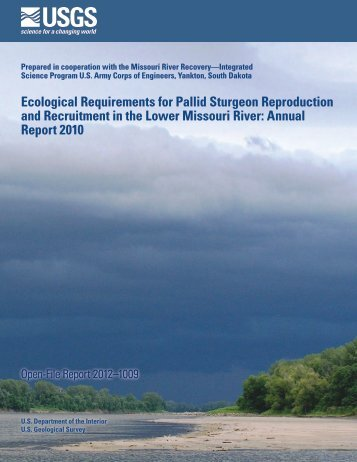 Ecological Requirements for Pallid Sturgeon Reproduction and ...