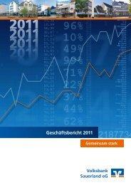 Geschäftsbericht 2011 - Volksbank Sauerland eG