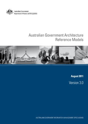 Australian Government Architecture Reference Models Version 3.0