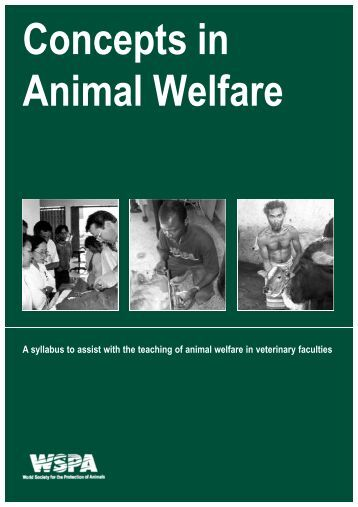 Concepts in Animal Welfare - Wspa