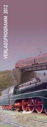 Verlagsprogramm VGBahn 2012 - Verlagsgruppe Bahn