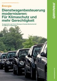 Dienstwagenbesteuerung modernisieren: Für ... - Greenpeace