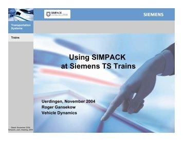 """Using SIMPACK at Siemens TS Trains"""", R. Gansekow"""