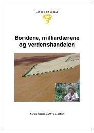 Bøndene, milliardærene og verdenshandelen - Norges Bondelag