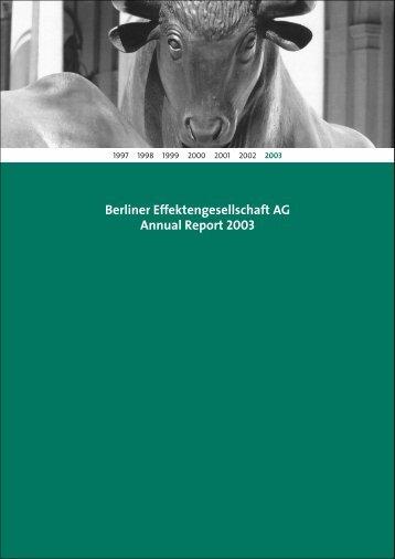 Berliner Effektengesellschaft AG Annual Report 2003