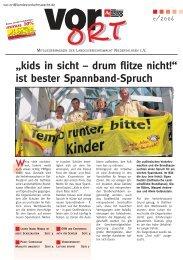 """""""kids in sicht – drum flitze nicht!"""" ist bester Spannband-Spruch"""