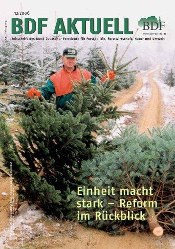 Ausgabe 12/2006 - Bund Deutscher Forstleute (BDF)