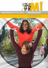 Download Jahresbericht 2011 der Montessori-Schule Würzburg