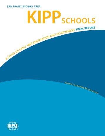 San Francisco Bay Area KIPP Schools: A Study - Education Division ...
