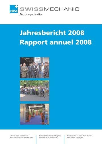 Jahresbericht 2008 Rapport annuel 2008 - Swissmechanic