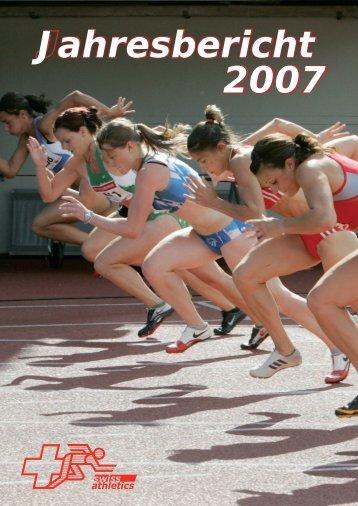 Jahresbericht 2007 - Swiss Athletics