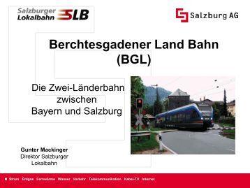 Berchtesgadener Land Bahn (BGL) Gunter Mackinger - Regionale ...