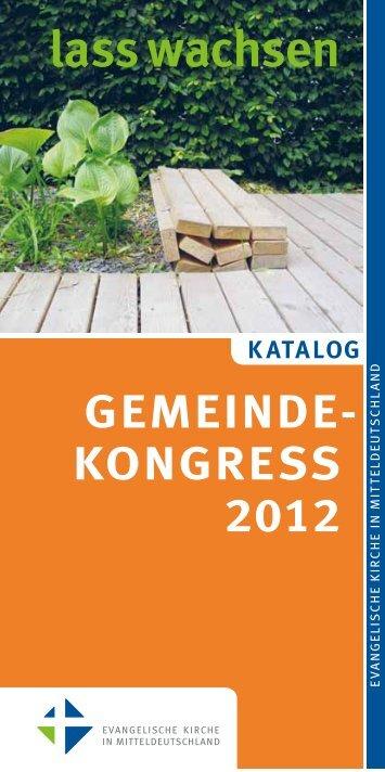 KATALOG GEMEINDE- KONGRESS 2012 lass wachsen