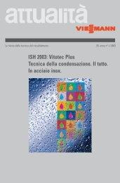 ISH 2003: Vitotec Plus Tecnica della condensazione. Il ... - Viessmann