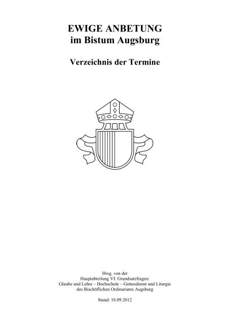 EWIGE ANBETUNG im Bistum Augsburg Verzeichnis der Termine