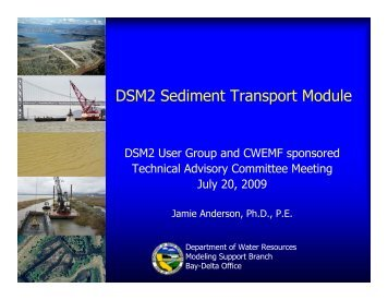 DSM2 Sediment Transport Module - Bay-Delta Office