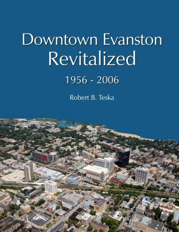 Downtown Evanston Revitalized - Teska Associates, Inc.