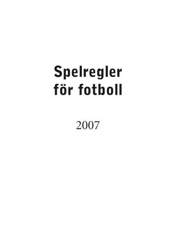 Spelregler för fotboll 2006 - Svenska fotbollsförbundet