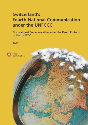 Switzerland's fourth national communication under the UNFCCC