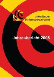 Jahresbericht 2008 - Mittelländer Schiesssportverband