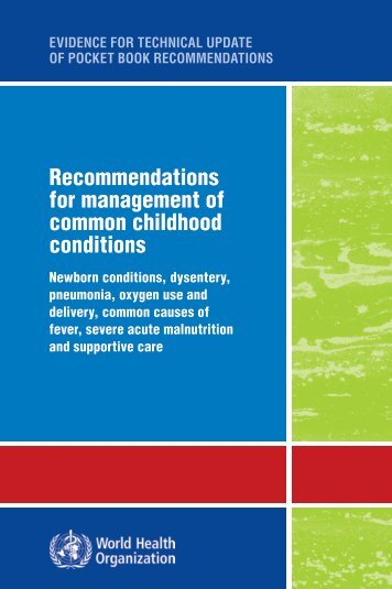 Recommendations for management of common childhood conditions