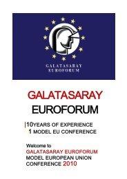  10YEARS OF EXPERIENCE 1 MODEL EU CONFERENCE GALATASARAY EUROFORUM ...