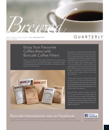 QUARTERLY Enjoy Your Favourite Coffee Brew with ... - Boncafe