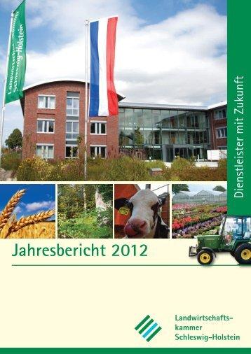 Jahresbericht 2012 - Landwirtschaftskammer Schleswig-Holstein