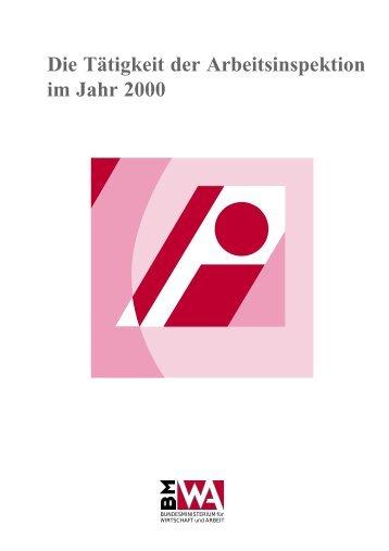 Die Tätigkeit der Arbeitsinspektion im Jahr 2000