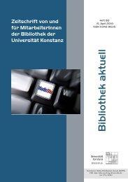 Bibliothek aktuell. Heft 90, 2010 - KOPS - Universität Konstanz