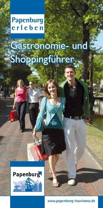 Gastronomie- und Shoppingführer Gastronomie- und Shoppingführer