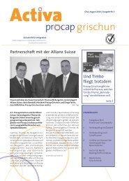 Partnerschaft mit der Allianz Suisse Und Timbo ... - Procap Grischun