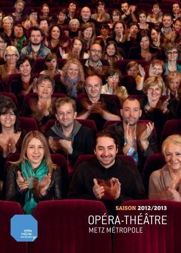le programme complet de la saison 2012-2013 - Opéra-Théâtre ...
