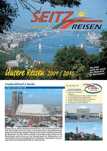 Unsere Reisen 2008 / 2009 Unsere Reisen 2009 / 2010 - Seitz-Reisen