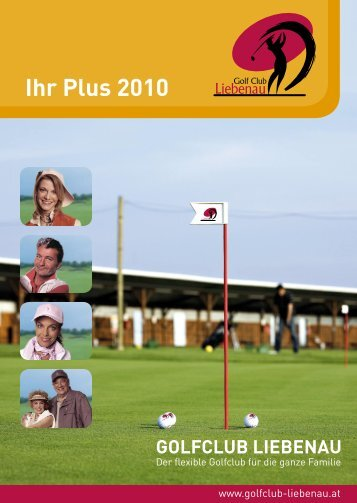Ihr Plus 2010 - Golf Club Liebenau