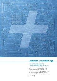 Katalog STICK-IT Catalogue STICK-IT 2010 - Kiener + Wittlin AG