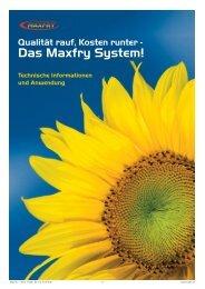 Das Maxfry System!