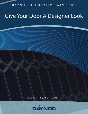 Give Your Door A Designer Look - Raynor Garage Doors