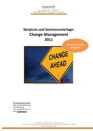 Skriptum und Seminarunterlage: Change Management 2011 - gwwb