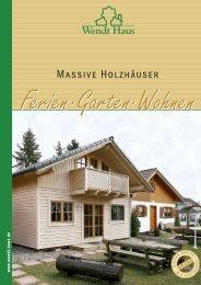 Massive Holzhäuser - Wendt-Haus GmbH