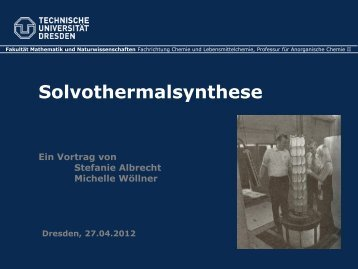 Solvothermalsynthese - Fachrichtung Chemie und ...