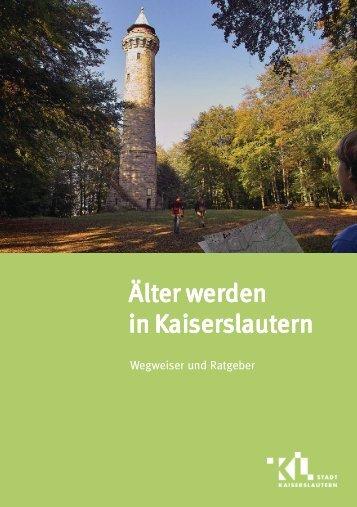 """""""Älter werden in Kaiserslautern"""" [7092 kb] - Stadt Kaiserslautern"""