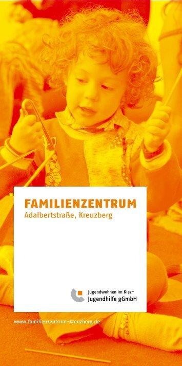 Broschüre - Familienzentrum Adalbertstraße (Kreuzberg ...
