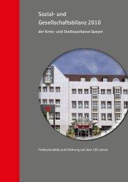 Sozial- und Gesellschaftsbilanz 2010 - und Stadtsparkasse Speyer