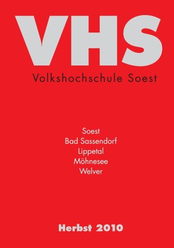 VHS Herbst 2010 - Volkshochschule Soest - Stadt Soest