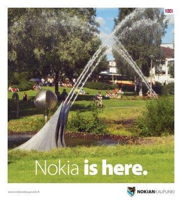 Nokia is here. - Nokian kaupunki