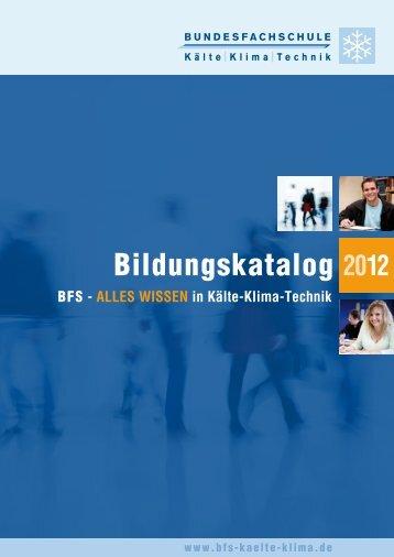 Bildungskatalog 2012 - Bundesfachschule Kälte-Klima-Technik